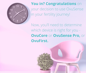 OvuSense has an Addition to the Fertility Monitoring Family - Which is Right for You?